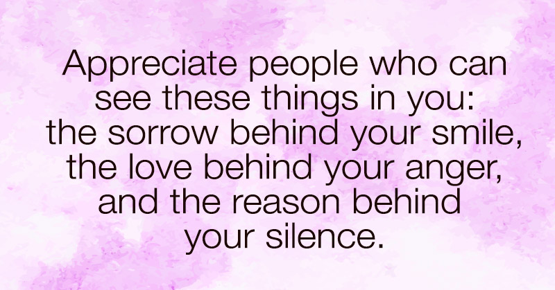 Appreciate People Who Can See These Three Things In You
