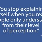 You Don't Owe Anyone Explanations For These 6 Things