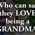 To be a Grandparent is to Know the Truest Kind of Love