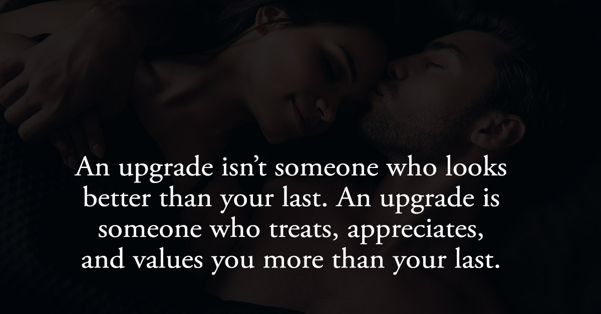 Dear Ex, Thank You For Making Me Realize I Deserve Better.