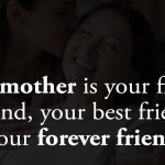 Dear Mom, If I Know What Love Is, It's Because Of You!