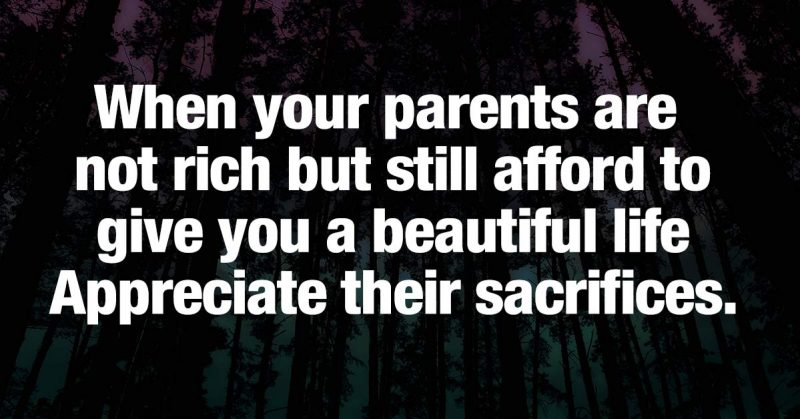 When Your Parents Are Not Rich But Still Afford To Give You a Beautiful Life, Appreciate Their Sacrifices